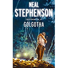 Golgotha (Cryptonomicon, Tome 3) (Ldp Science Fic)