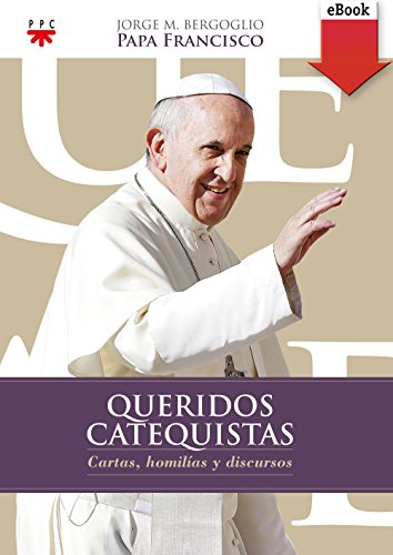 Queridos Catequistas (eBook-ePub) (Papa Francisco) por Papa Francis