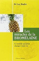 La bromelaine de Luc Bodin