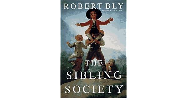robert bly sibling society