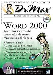 Dr Max Word 2000 [With CDROM] (Dr. Max: Biblioteca Total de la Computacion)