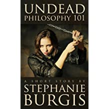 Undead Philosophy 101