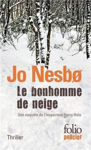 BONHOMME DE NEIGE (LE): UNE ENQU????TE DE L'INSPECTEUR HARRY HOLE by JO NESBO (????DITIONS)