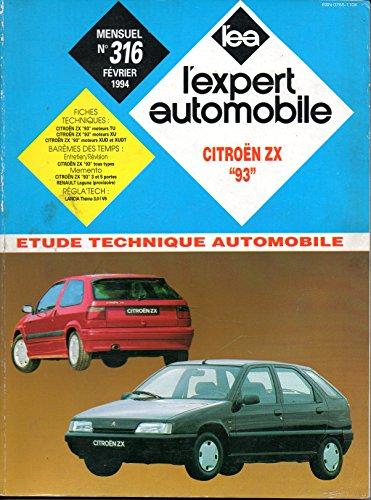 REVUE TECHNIQUE L'EXPERT AUTOMOBILE N° 316 CITROEN ZX DEPUIS MODELE 1993 / ESSENCE 1.1 / 1.4 / 1.6 / 1.8 / 2.0 / 2.0 16V / DIESEL 1.9 D / 1.9 TURBO D par E.T.A.I.