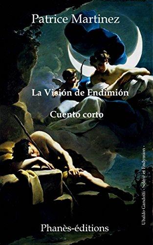La visión de Endimión por Patrice Martinez
