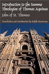 Introduction to the Summa Theologiae of Thomas Aquinas: the Isagogue of John of St. Thomas