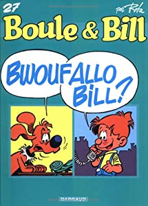 "Afficher ""Boule et Bill n° n° 27 Bwoufallo Bill ?"""