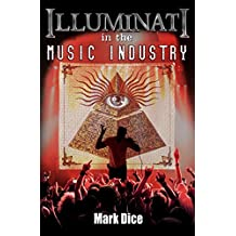Illuminati in the Music Industry (English Edition)