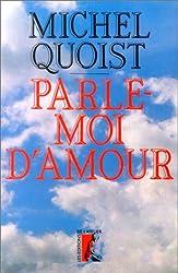 PARLE MOI D AMOUR