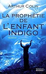 L'Enfant indigo, Tome 3 : La prophétie de l'enfant indigo