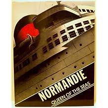 Normandie: Queen of the Seas
