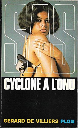 Cyclone a l'ONU par Gerard De Villiers