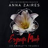 Ergreife Mich: Die komplette Trilogie - Anna Zaires