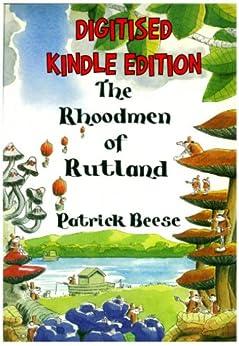 The Rhoodmen of Rutland, Digitised Edition by [Beese, Patrick]