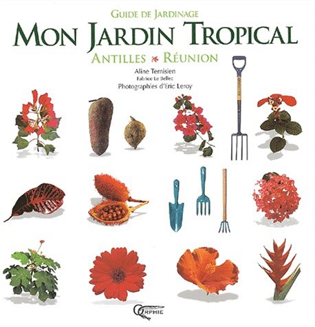 Jardin Tropical - Mon jardin tropical :