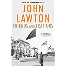 Friends and Traitors (Inspector Troy series)
