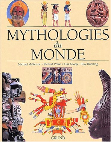Mythologie du monde par Lisa George