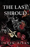 The Last Shroud (Rebels and Brothers)