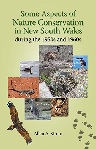 some-aspects-of-nature-conservation-in-new-south-wales-during-the-1950s-and-1960s-english-edition