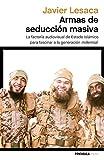 Armas de seducción masiva: La factoría audiovisual con la que Estado Islámico ha fascinado a la generación millennial (ATALAYA)