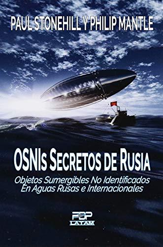 OSNIs SECRETOS DE RUSIA: Objetos sumergibles no identificados en ...