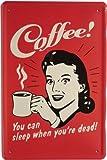 'Targa in Metallo caffè Coffee You Can Sleep When. 20x 30cm reklame Retro Targa in 975