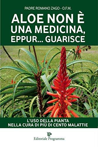 aloe-non-e-una-medicina-eppur-guarisce-luso-della-pianta-nella-cura-di-piu-di-cento-malattie-luso-de