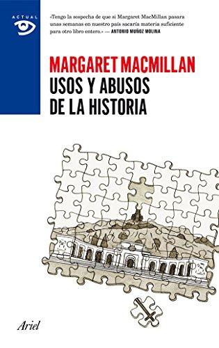 Usos y abusos de la historia (Actual)