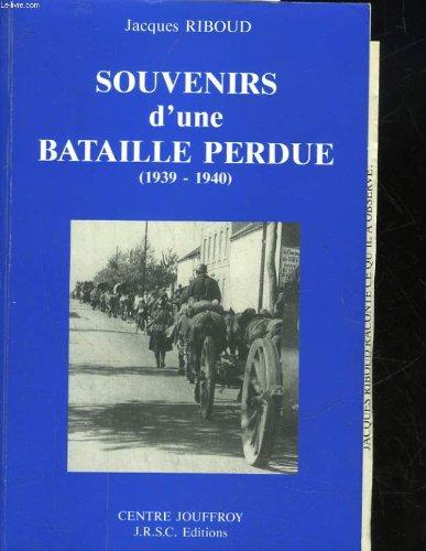 Souvenirs d'une bataille perdue, 1939-1940