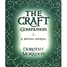 The Craft Companion: A Witch's Journal