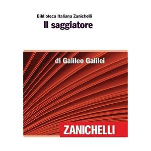Il saggiatore (Biblioteca Italiana Zanichelli)