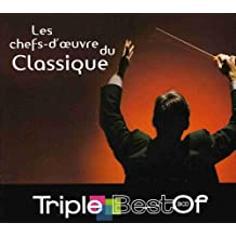 Triple Best Of : Les Chefs-d'oeuvre du Classique (Coffret 3 CD)
