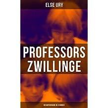 Professors Zwillinge (Gesamtausgabe in 5 Bänden): Die Kreuzritter