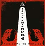 Songtexte von Here Come the Mummies - Single Entendre