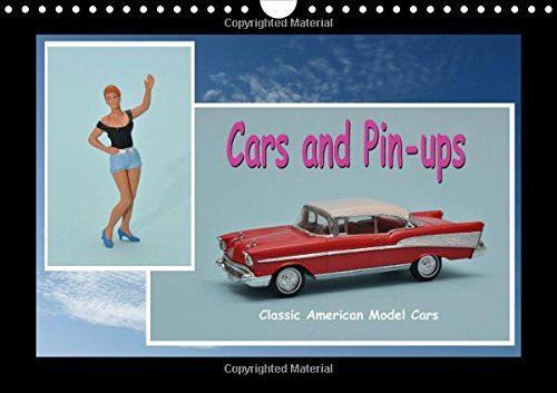 Cars and Pin-ups - Classic American Model Cars / UK-Version (Wall Calendar 2015 DIN A4 Landscape) (Calvendo Hobbies)