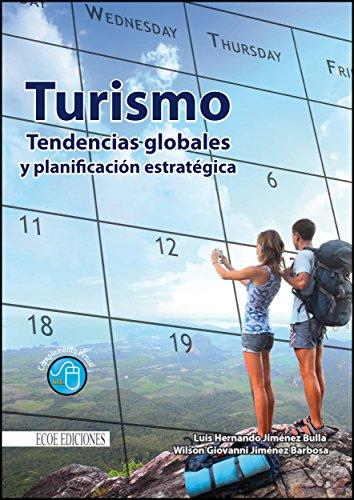 Turismo tendencias globales y planificación estratégica por Luis Hernando Jiménez