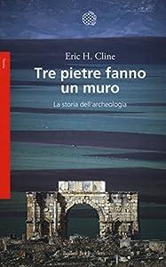 I 10 migliori libri sull'archeologia