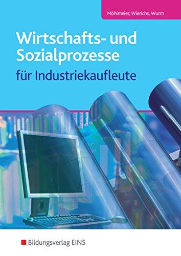 Wirtschafts- und Sozialprozesse für Industriekaufleute: Schülerband
