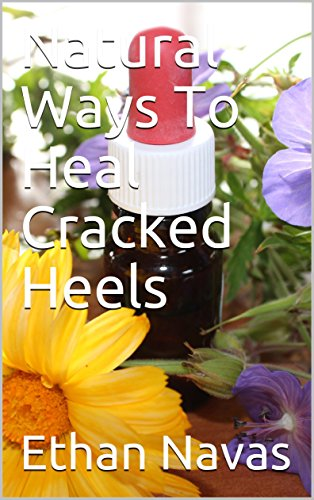 natural-ways-to-heal-cracked-heels-english-edition