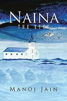 Naina: The Eyes by [Jain, Manoj]