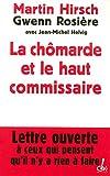 Image de La chômarde et le haut commissaire : lettre ouverte à ceux qui pensent qu'il n'y a rien à faire