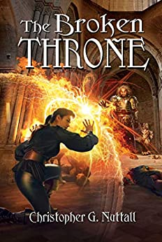 The Broken Throne (Schooled in Magic Book 16) (English Edition) van [Nuttall, Christopher]