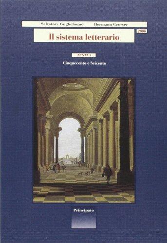Il sistema letterario 2000. Testi. Per le Scuole superiori: 3