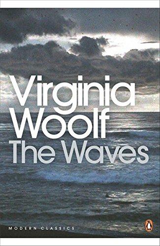 The Waves (Penguin Modern Classics) por Virginia Woolf