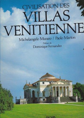 Civilisation des Villas Vénitiennes
