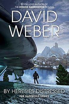 By Heresies Distressed par [Weber, David]