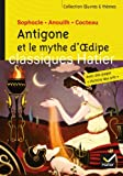 Oeuvres & Themes: Antigone ET Le Mythe D'Oedipe (French Edition) by Sophocles Jean Anouilh Jean Cocteau Ariane Carrere(2012-03-21) -