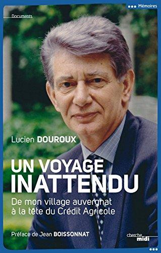 un-voyage-inattendu-de-mon-village-auvergnat-a-la-tete-du-credit-agricole