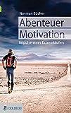 Lernen Sie vom Extremen für Ihren Alltag! Abenteurer und Extremläufer Norman Bücher ist einer der gefragtesten Redner zum Thema Motivation. Um seine gewaltigen sportlichen Herausforderungen mental meistern zu können, greift er auf einen Rucksack voll...