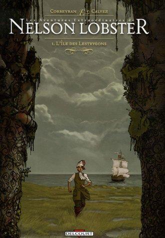 Les aventures extraordinaires de Nelson Lobster, Tome 1 : L'île des Lestrygons